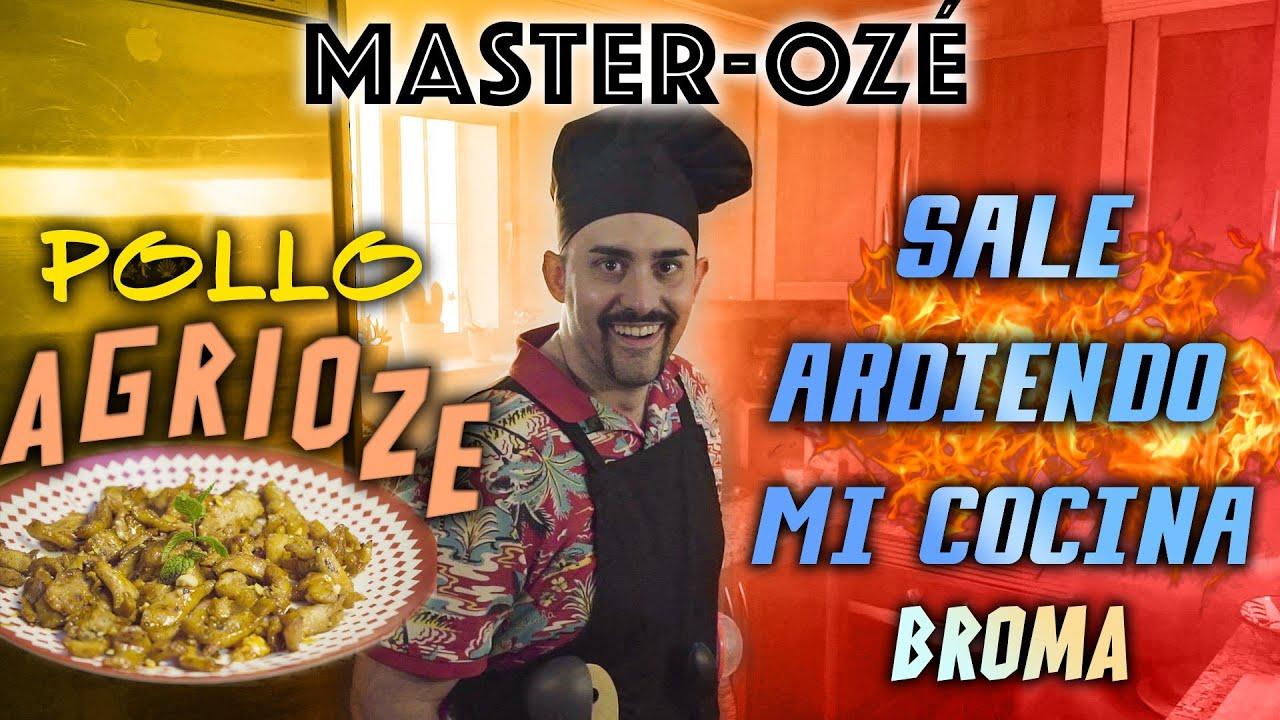 MASTER-OZÉ - Hoy tenemos POLLO AGRIOZE!!
