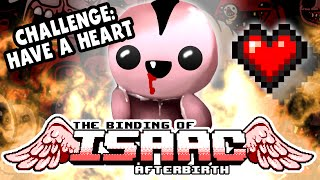 Challenge: HAVE A HEART   #18   The Binding of Isaac: Afterbirth