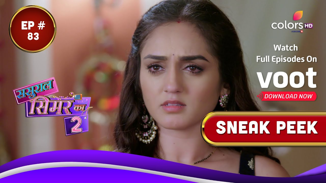 Download Sasural Simar Ka S2   ससुराल सिमर का   Episode 83   Coming Up Next