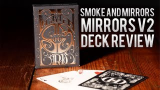 Deck Review - Smoke and Mirrors ( Mirrors ) Deck 2nd Edition