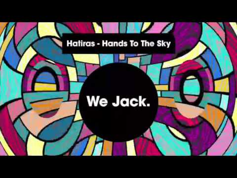Hands To The Sky - Hatiras