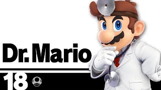 18: Dr. Mario - Super Smash Bros. Ultimate