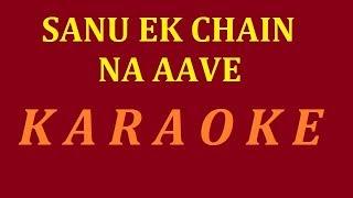Saanu Ek Pal Chain Na Aave Karaoke