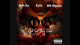 OG-Ra, Lyric, OG Shaman- Gold Soul Theory Remix