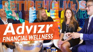 Advizr and Financial Wellness - Retireholiks #31
