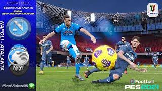 COPPA ITALIA Napoli Vs Atalanta • (Semifinali Andata) • Pes 2021