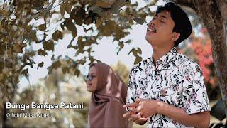 Bunga Bangsa Patani - Official fai kencrut ft suci