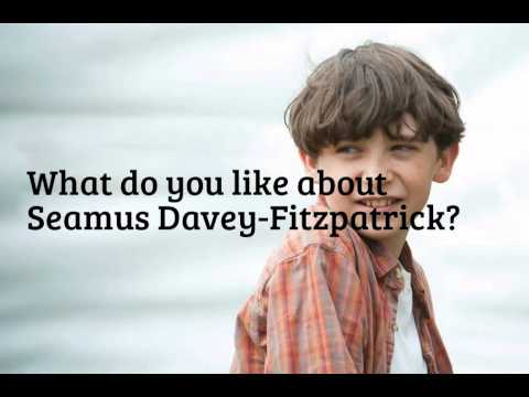 What do you like about Seamus DaveyFitzpatrick?