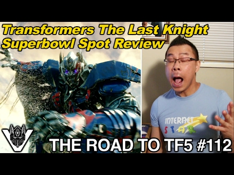 GRIMLOCK, please don't DIE!! Transformers 5 Superbowl Spot Review - [THE ROAD TO TF5 #112]