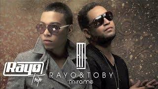 Rayo y Toby - Mirame [Audio]