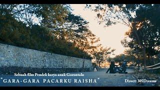 "Video Film Pendek Gorontalo "" GARA-GARA PACARKU RAISHA "" download MP3, 3GP, MP4, WEBM, AVI, FLV Agustus 2019"