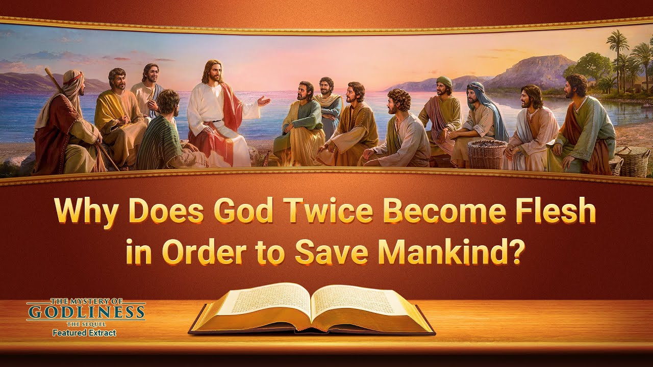 Varför blir Gud Inkarnation två gånger för att rädda mänskligheten?