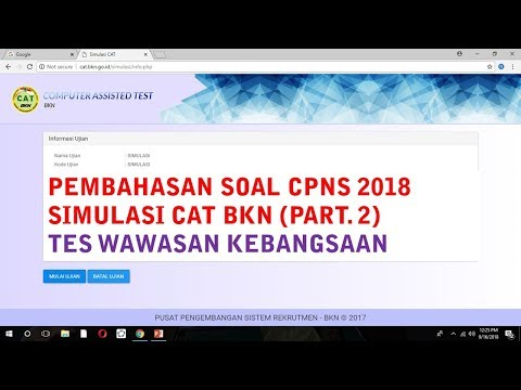 Pembahasan Soal Simulasi CAT BKN CPNS 2018 (Part. 2) - Tes Wawasan Kebangsaan