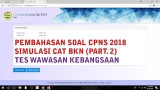 Download Video Pembahasan Soal Simulasi CAT BKN CPNS 2018 (Part. 2) - Tes Wawasan Kebangsaan MP3 3GP MP4
