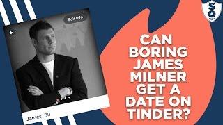 Can Boring James Milner Get A Date On Tinder?