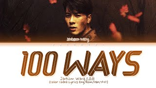 Download lagu Jackson Wang - 100 Ways (Color Coded Lyrics)