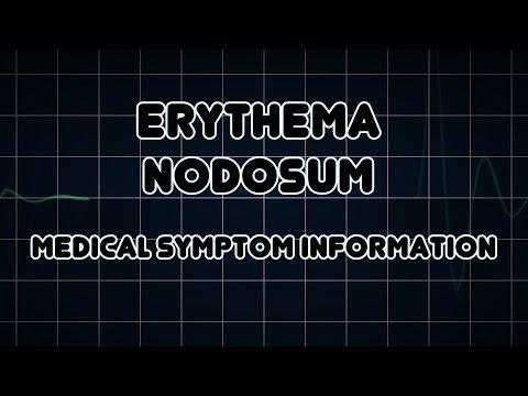 Erythema nodosum (Medical Symptom)