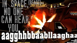 In space, no one can hear you aagghhbbaabllaaghaa - Space Beast Terror Fright