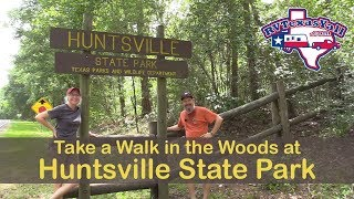 Huntsville State Park | Camping in Texas | Park Host Tips | RV Texas