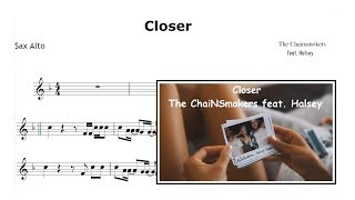Closer - The Chainsmokers feat. Halsey (Sheet Music SAX ALTO)