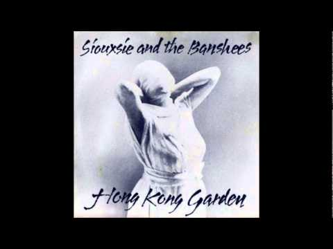 Siouxsie and the banshees hong kong garden youtube - Siouxsie and the banshees hong kong garden ...