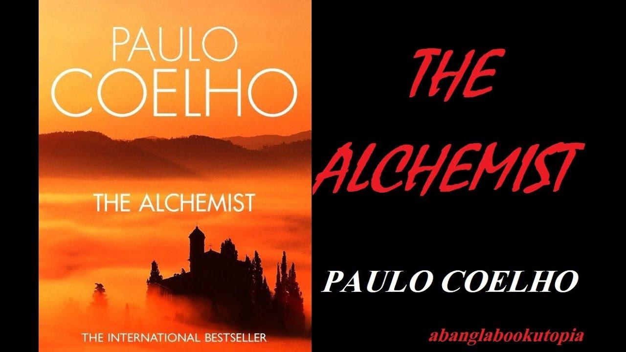 the alchemist novel by paulo coelho review by abanglabookutopia  the alchemist novel by paulo coelho review by abanglabookutopia