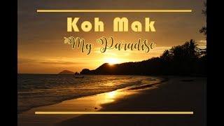 THAILAND TRAVEL VLOG - KOH MAK, THAILAND - A Paradise Island Near KO CHANG THAILAND เกาะหมาก