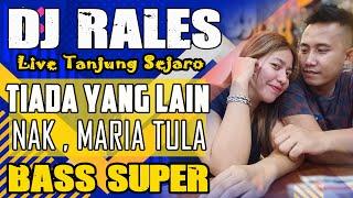 Download lagu DJ Tiada Yang Lain  - OT RALES Tanjung Sejaro