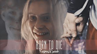 Rasmus & Sarah | Born to Die