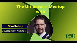 The Ultimate e-Meetup | Siim Sutrop