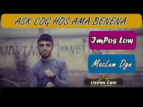 ImPos Low & MazLum Dğn