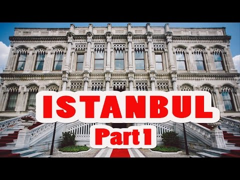 AMAZING ISTANBUL TURKEY TRAVEL GUIDE VLOG #1