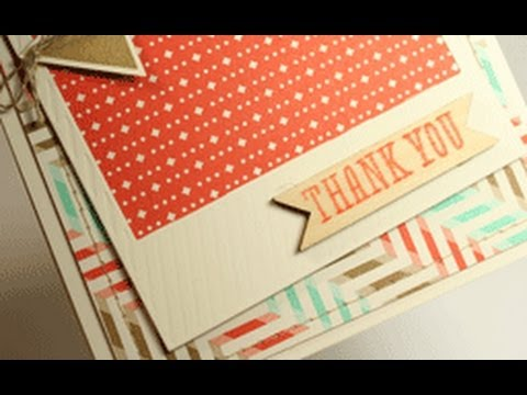 Thank You Card (OnFilm Framelits) What's Up Wednesday (1/8/14) Travel Video