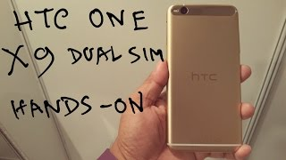 htc one x9 dual sim hands on review nothing wired