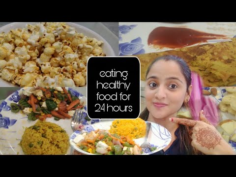 EATING HEALTHY FOOD FOR 24 HOURS #healthyfood | FIRST INDIAN DO THIS CHALLENGE | RUHISTYLE