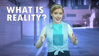 What Is Reality?   Film