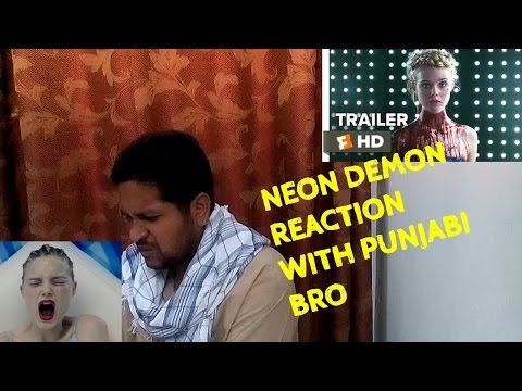 The Neon Demon Official Trailer #1 Punjabi Bro Reaction and Review