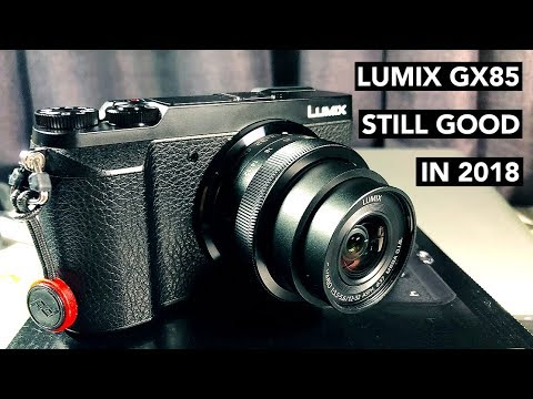 5 REASONS TO GET A LUMIX GX85/GX80 IN 2018