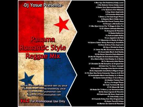 -Dj Yosue Presenta-  Panama Romantic Style Reggae Mix Vol 2