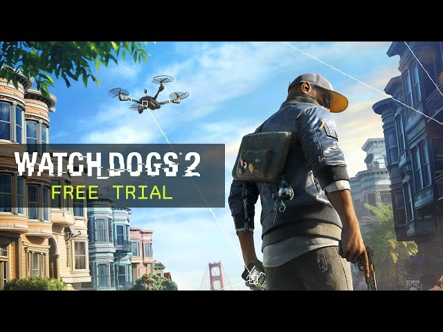 Watch Dogs 2 - Free Trial Trailer