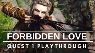 Forbidden Love Mod: Quest 1 Playthrough