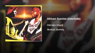 African Sunrise (Interlude)
