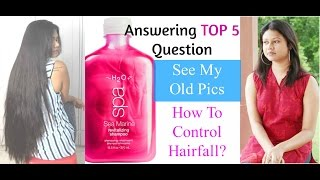 Q&A| Is My Hair FAKE? See My Old Pics. Best Shampoo For Hairfall. How To Control Hair Fall?