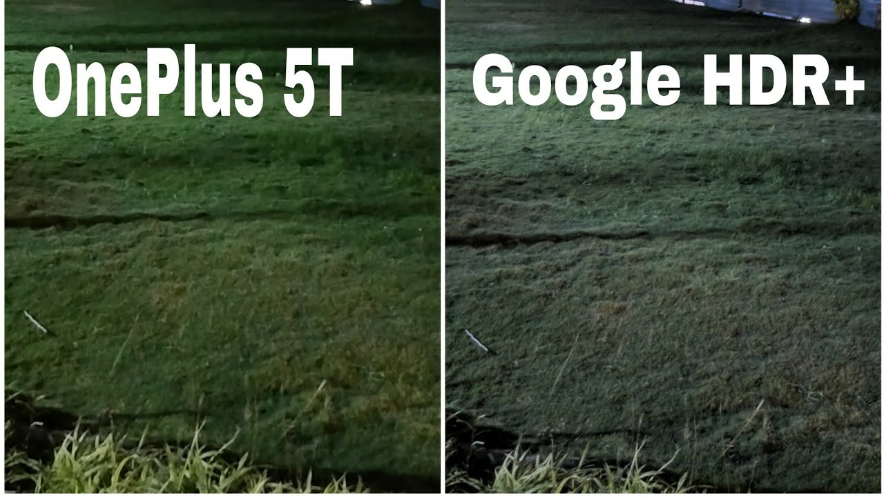 OnePlus 5T Camera and Google HDR plus Camera Comparison in Low Light