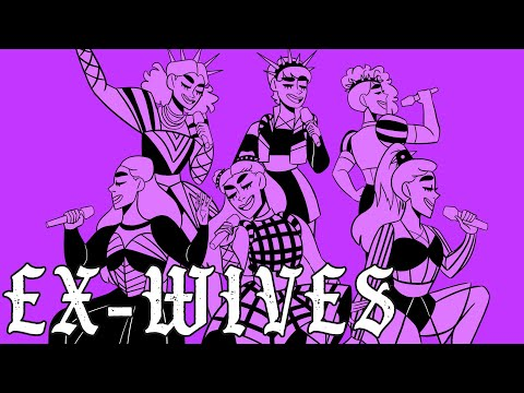 EX-WIVES || Six: The Musical Animatic.