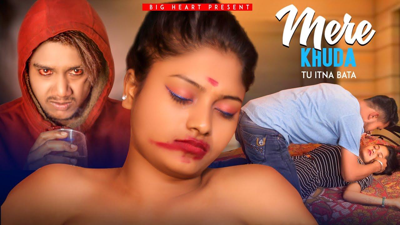 Aye Mere Khuda Tu Itna Bata   Dil Kyu Na Roye   BIG Heart   Sad Love Story   Latest Hindi Song
