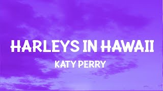 Katy Perry - Harleys In Hawaii (Slowed TikTok) (Lyrics) You and i