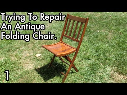 Trying to Repair an Antique Folding Chair 1: Need Wood Preservation Advice