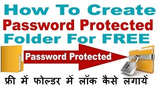 How To Lock a Folder With a Password on Windows 7/8 For FREE In Hin...