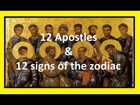 The 12 Apostles & The 12 Signs Of The Zodiac (Metaphysics Of The Gods)